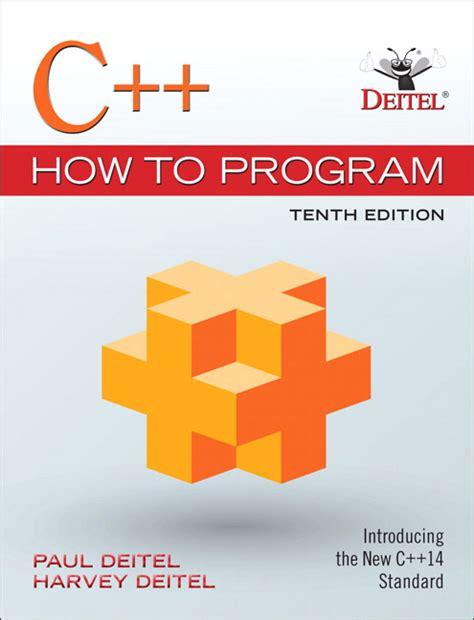 Deitel & Deitel, C++ How To Program Pearson