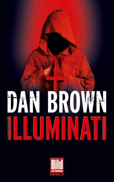 Illuminati Dan Brown by Illuminati Dan Brown Buch B 252 Cher De