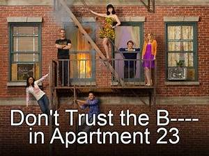 Don't Trust the B—- in Apartment 23 | CultureBy – Grant ...