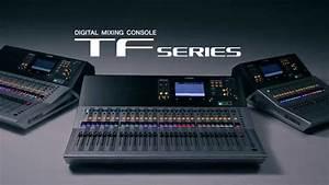 Yamaha Tf Series Digital Mixing Consoles  U2013 Feature Tour