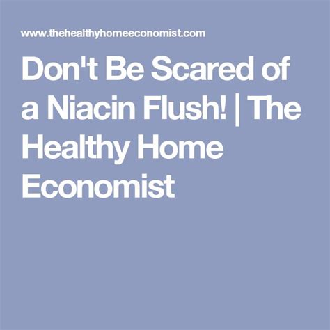Niacin Before Bed by 25 Best Niacin Flush Ideas On What Does