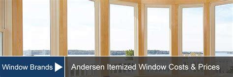 andersen window prices costs  installation  supply