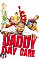 Watch Daddy Day Care (2003) Free Online