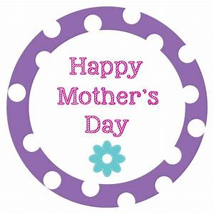 Happy Mother's Day Tags - Crazy Little Projects