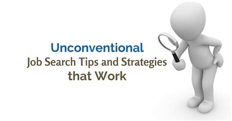 15 Unconventional Job Search Tips And Strategies That Work