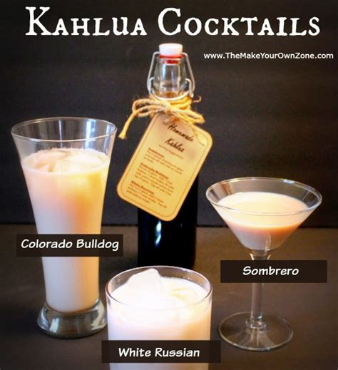 kahlua sombrero 3 cocktails to make with homemade kahlua the make your own zone