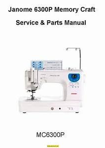 Janome 6300 Memory Craft Sewing Machine Service