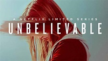 Is Unbelievable On Netflix A True Story, Who's In The Cast ...
