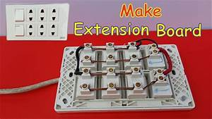 How To Make Electrical Extension Board At Home Very Easy