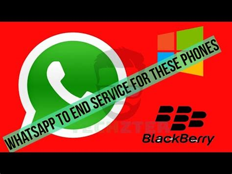 whatsapp news whatsapp to end support for blackberry 10 nokia s40 windows os smartphone