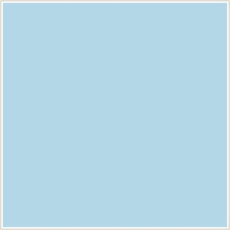colors that go with light blue b4d8e7 hex color image baby blue light blue powder blue colors pinterest blue colors