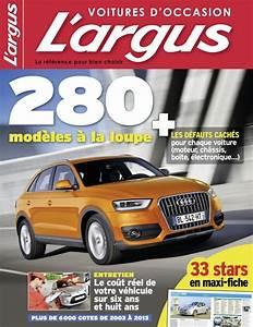 Auto Journal Argus : l 39 argus voiture d 39 occasion nouvelle formule du guide d 39 achat occasion l 39 argus ~ Maxctalentgroup.com Avis de Voitures