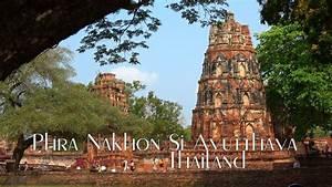 Phra Nakhon Si Ayutthaya Thailand 4k Travel Guide Bluemaxbg Com
