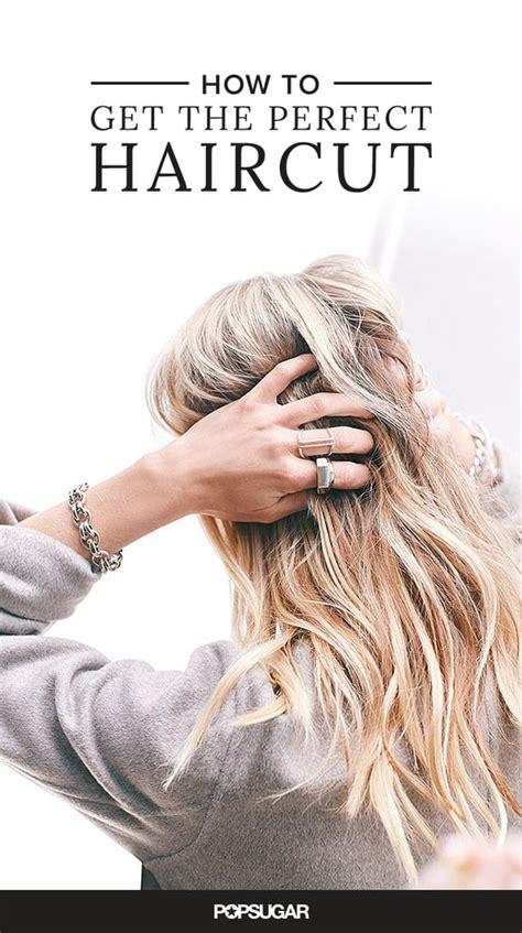 perfect haircut popsugar beauty