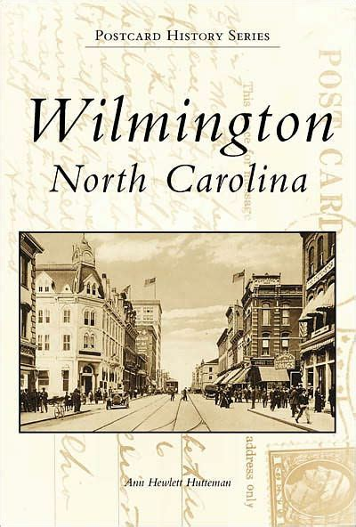 barnes and noble wilmington nc wilmington carolina in vintage postcards by