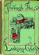 [PDF] Alice Through the Looking Glass and What Alice Found ...