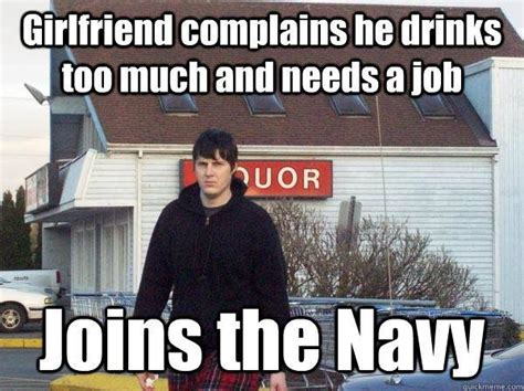 Army Girlfriend Memes - you think your girlfriend nags a lot wait till you meet the petty officers military memes