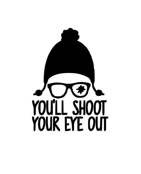 Show your love for ralphie and his family with this a christmas story svg bundle! You'll Shoot Your Eye Out A Christmas Story Christmas HTV ...