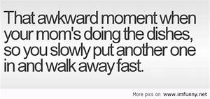 That awkward moment – the dishes
