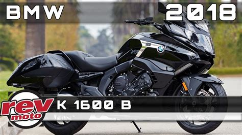 Review Bmw K 1600 B by 2018 Bmw K 1600 B Review Rendered Price Release Date