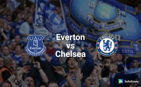 Everton Chelsea Sofascore Everton Fc Sofascore
