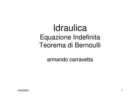 dispense di idraulica bernoulli teorema dispense