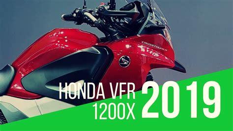 2019 Honda Vfr1200x Crosstourer Review  Top Speed Youtube