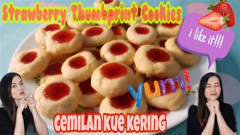 Here is a recipe for thumbprint cookies which the center is filled with jam. RESEP KUE KERING - STRAWBERRY THUMBPRINT COOKIES - YouTube