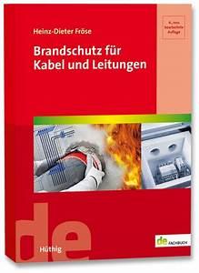 Kabel Und Leitungen : brandschutz f r kabel und leitungen b cher vde verlag ~ Eleganceandgraceweddings.com Haus und Dekorationen