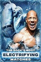 The Rock's Most Electrifying Matches (2020) - Movie ...