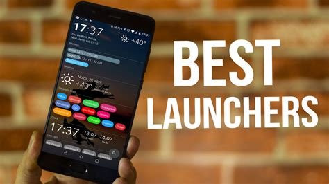 Best Android Launchers Top 6 Android Launchers For 2018 That You Must Try