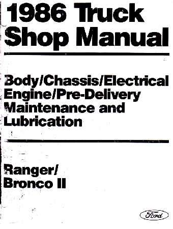 service and repair manuals 1986 ford bronco ii electronic throttle control 1986 ford truck ranger bronco ii shop manual