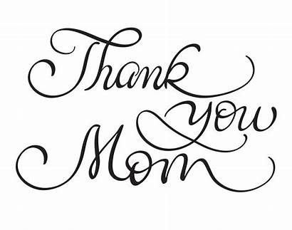 Thank Calligraphy Mom Background Text Lettering Vector