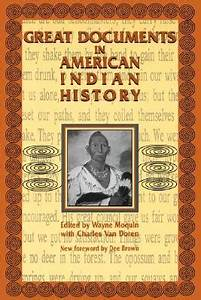 Great documents in american indian history by wayne moquin for Historical documents in american history