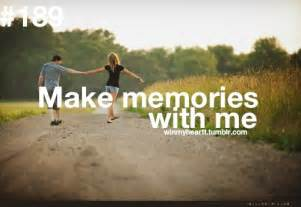 Make Memories Quotes Tumblr