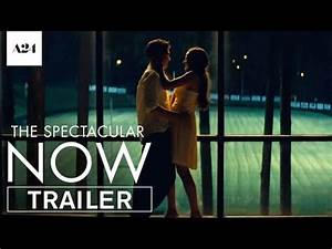 THE SPECTACULAR NOW New Trailer And Poster | Rama's Screen