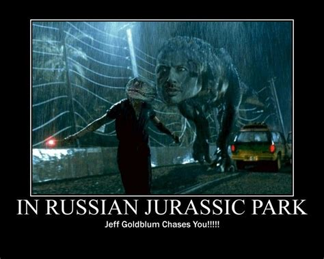 Jurassic Park Birthday Meme - image 83198 in soviet russia know your meme