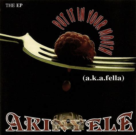 Akinyele  Put It In Your Mouth Lyrics  Genius Lyrics