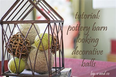 Pottery Barn Looking Decorative Balls