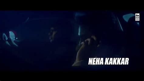 La_la_la_-_neha_kakkar_ft._arjun_kanungo___bilal_saeed