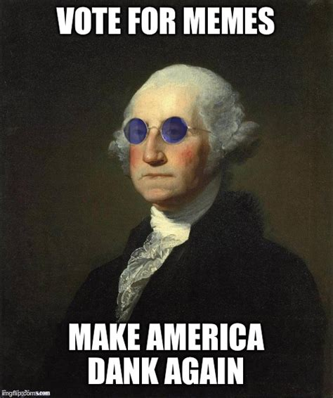 Make A Meme Picture - image tagged in george washington sunglasses imgflip