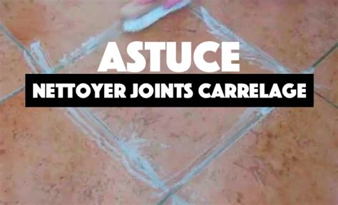 comment nettoyer des joints de carrelage 28 images comment nettoyer les joints de carrelage