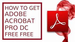 how to download adobe acrobat pro dc free 2017 youtube With acrobat pro dc free download