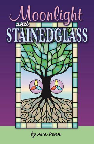 moonlight stained glass preston archer unlimited corporations   ava penn reviews
