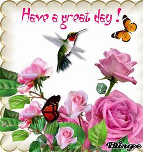 Have a great day Animated Picture Codes and Downloads ...