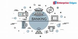 What Is Core Banking Solutions  Features  Objectives And Impact In India