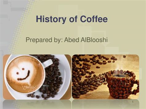 History Of Coffee Powerpoint Presentation Hamilton Beach Coffee Maker Lowes Vietnam Production Map Peet's Orlando Instant Leaks Water Area Demand