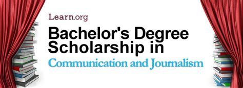 communications  journalism bachelors degree scholarship