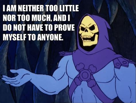 Skeletor Memes - 10 healing affirmations from he man s greatest adversary