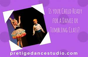Is your Child Ready for a Dance or Tumbling Class ...